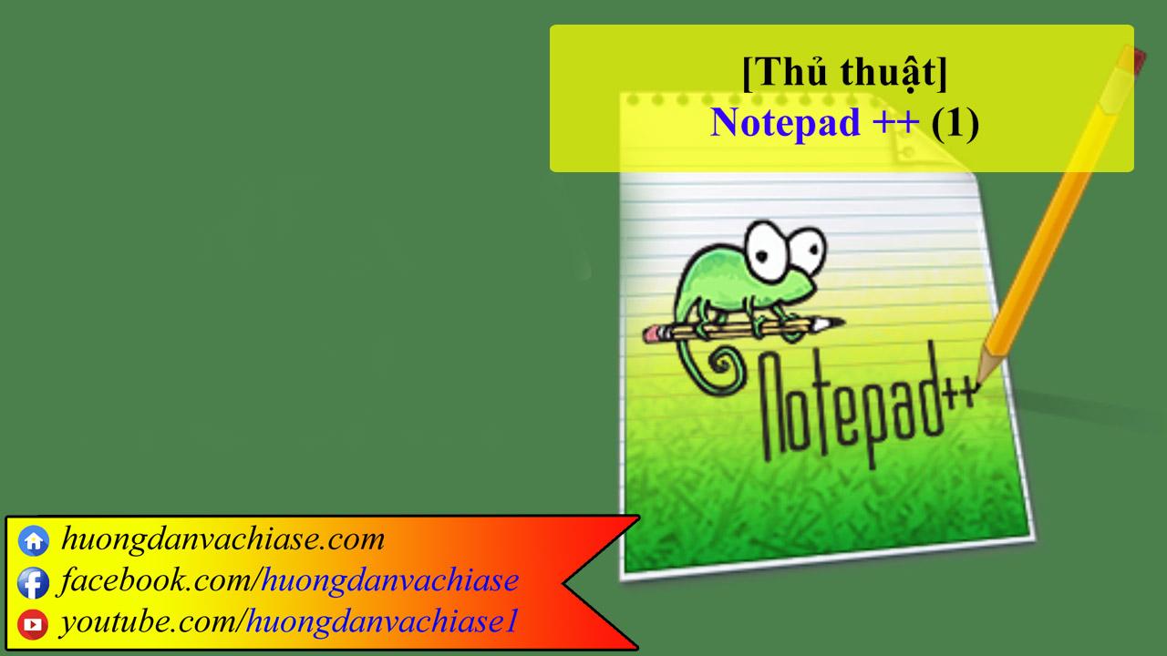 thu-thuat-notepad-phan-1
